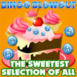 Bingo Blowout Is the Sweetest Selection of All